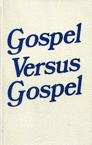 Gospel Versus Gospel: Mission and the Mennonite Church, 1863-1944 (Studies in Anabaptist and Mennonite history)  by  Theron F. Schlabach