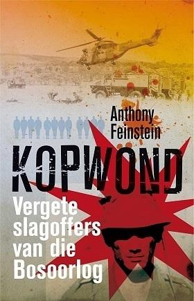 Kopwond: Vergete slagoffers van die Bosoorlog Anthony Feinstein