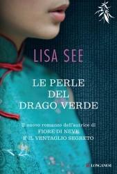 Le perle del drago verde Lisa See