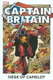 Captain Britain: Siege of Camelot  by  Larry Lieber