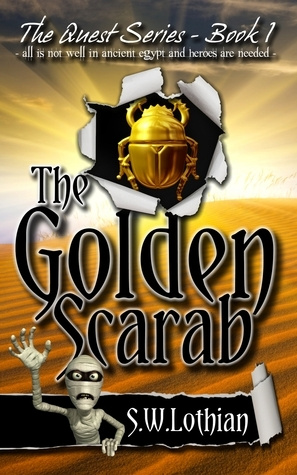 The Golden Scarab (Quest, #1)  by  S.W. Lothian