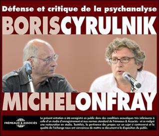 Défense et critique de la psychanalyse  by  Boris Cyrulnik