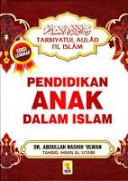Pendidikan Anak Dalam Islam  by  Abdullah Nashih Ulwan