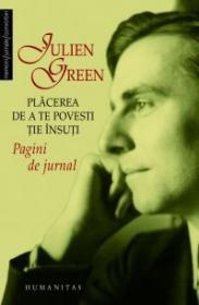 Plăcerea de a te povesti ţie însuşi  by  Julien Green