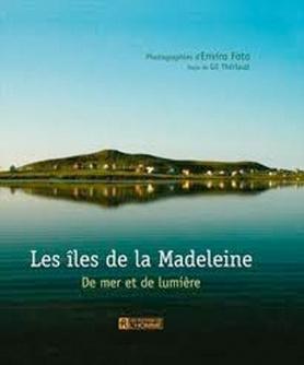Les îles de la Madeleine : De mer et de lumière Enviro Foto