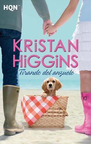 Tirando del anzuelo  by  Kristan Higgins