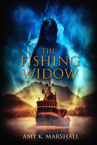 The Fishing Widow Amy K. Marshall