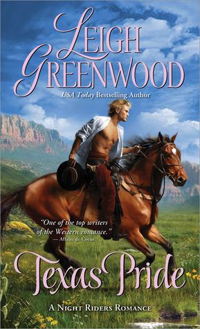Texas Pride (Night Riders #6) Leigh Greenwood