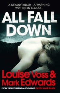 All Fall Down  by  Louise Voss
