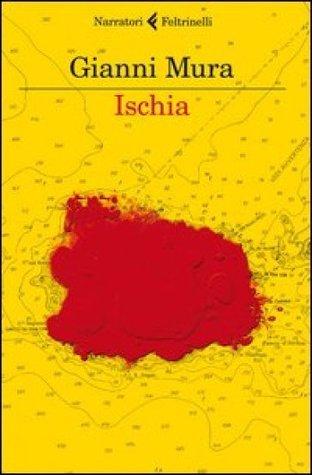 Ischia  by  Gianni Mura
