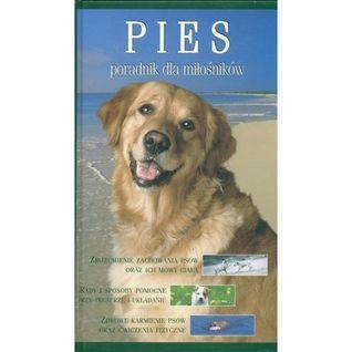 Pies. Poradnik dla miłośników.  by  Paul McGreevy