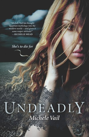 Undeadly (The Reaper Diaries #1) Michele Vail