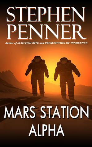 Mars Station Alpha Stephen Penner