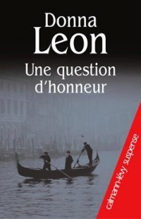 Une question dhonneur (Commissario Brunetti, #11)  by  Donna Leon
