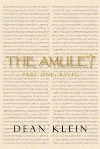 The Amulet (Part One) Dean Klein