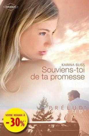 Souviens-toi de ta promesse  by  Karina Bliss