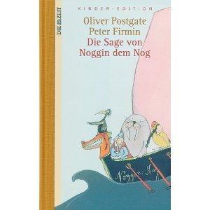 Die Sage von Noggin dem Nog  by  Oliver Postgate