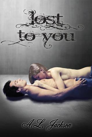 Lost to You (Take This Regret, #0.5)  by  A.L. Jackson