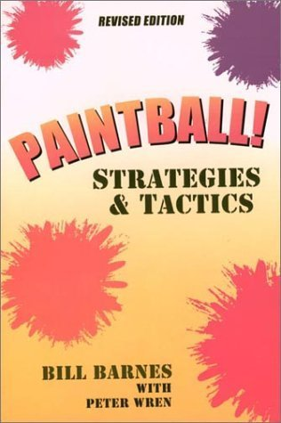 The Survival Game : paintball strategies & tactics  by  Bill  Barnes