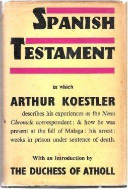 Spanish Testament  by  Arthur Koestler