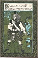 Claymore and Kilt: Tales of Scottish Kings and Castles Sorche Nic Leodhas
