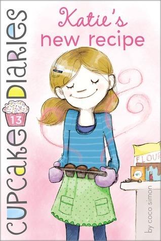 Katies New Recipe (Cupcake Diaries, #13) Coco Simon