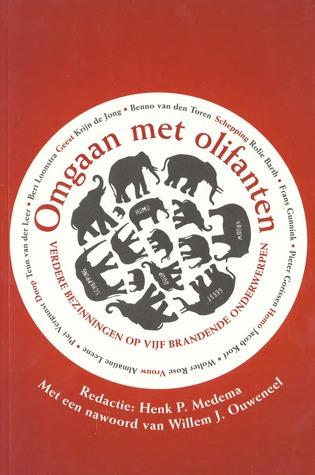 Omgaan met Olifanten Henk P. Medema
