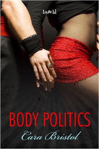 Body Politics (Rod and Cane Society, #3) Cara Bristol