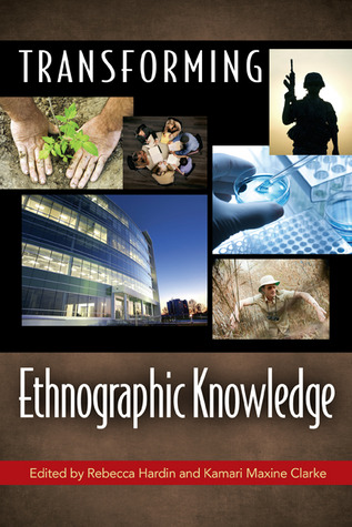 Transforming Ethnographic Knowledge  by  Rebecca Hardin