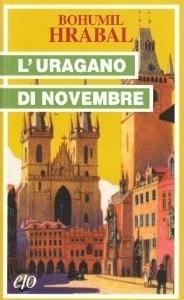 Luragano di novembre  by  Bohumil Hrabal