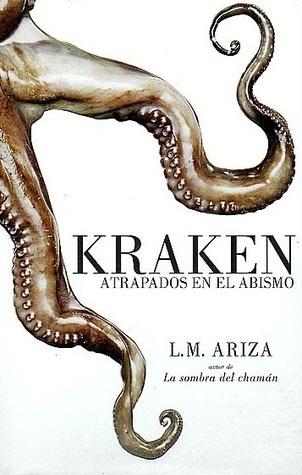 Kraken: Atrapados En El Abismo  by  Luis Miguel Ariza