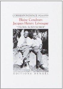 Jécris, écrivez-moi: Correspondance 1924-1959 Blaise Cendrars