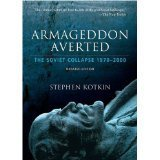 Armageddon Averted : Soviet Collapse, 1970-2000 Stephen Kotkin