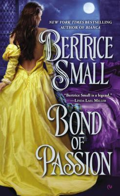 Bond of Passion Bertrice Small