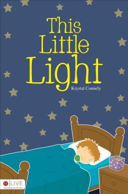 This Little Light  by  Krystal Connely