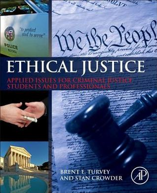 Ethical Criminology  by  Brent E. Turvey