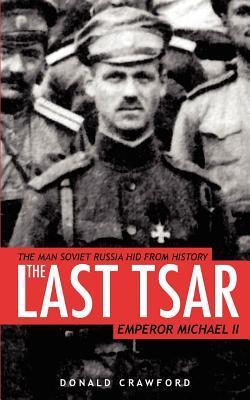 The Last Tsar Donald Crawford