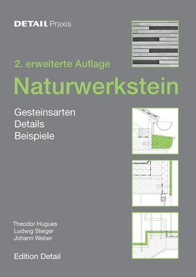 Naturwerkstein: Gesteinsarten, Details, Vorkommen Theodor Hugues