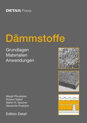 Dammstoffe: Grundlagen, Materialien, Anwendungen  by  Roland Gellert