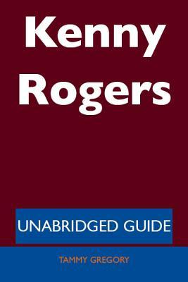 Kenny Rogers - Unabridged Guide Tammy Gregory