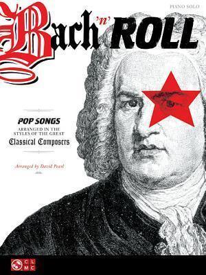 Bach n Roll  by  Hal Leonard Publishing Company