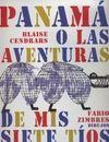 Panamá o las aventuras de mis siete tíos  by  Blaise Cendrars