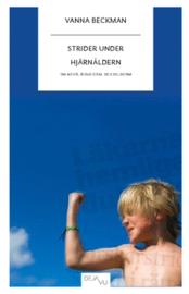 Strider under hjärnåldern : om ADHD, biologism, sociologism  by  Vanna Beckman