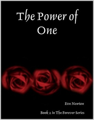 The Power of One (Forever, #2)  by  Eve Newton