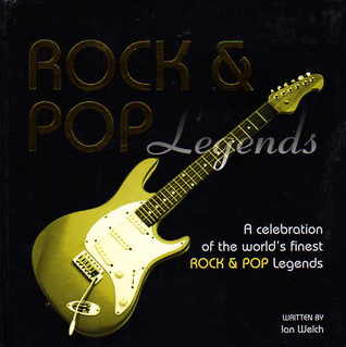 Rock and Pop Legends  by  Ian Welch