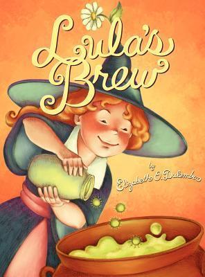 Lulas Brew  by  Elizabeth O. Dulemba