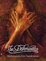 The Dohmestics Mohanalakshmi Rajakumar
