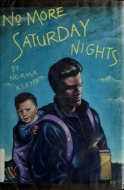 No More Saturday Nights  by  Norma Klein