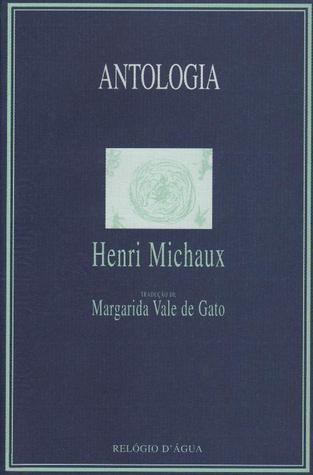 Antologia Henri Michaux