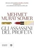 Gli assassini del profeta Mehmet Murat Somer